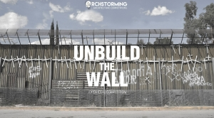 Unbuild the Wall (На месте стены)